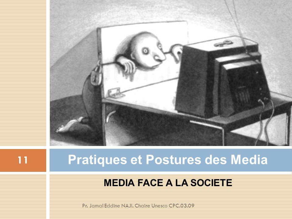 Pratiques et Postures des Media