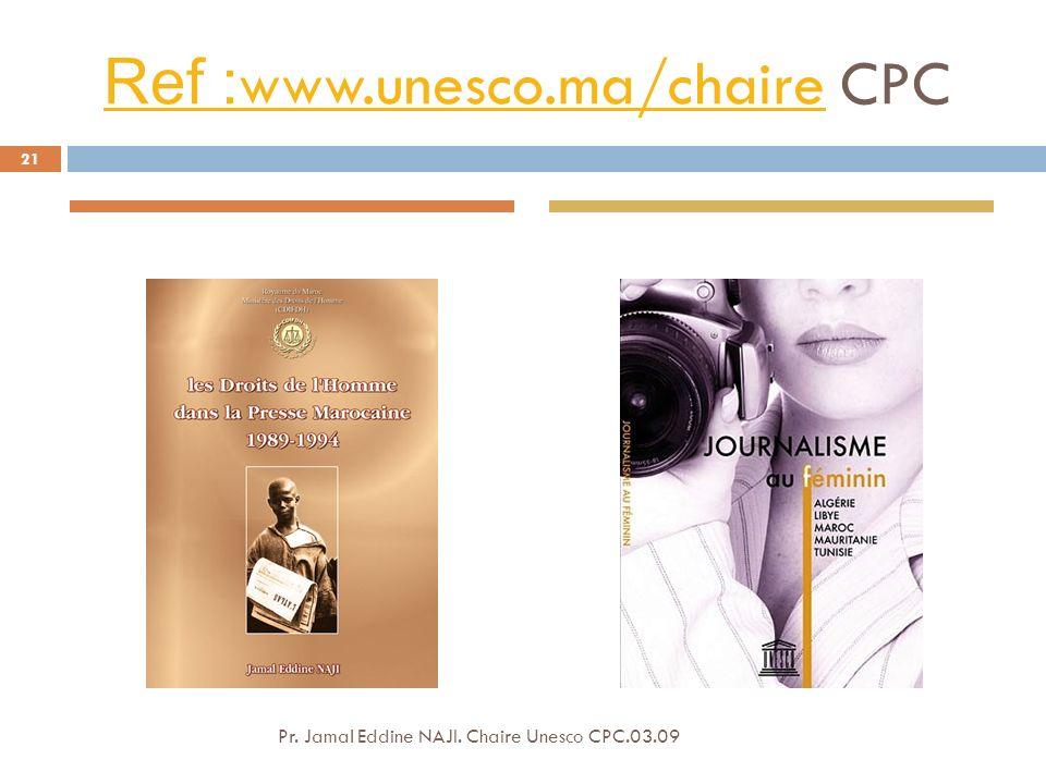 Ref :www.unesco.ma/chaire CPC