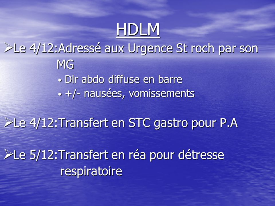 HDLM Le 4/12:Adressé aux Urgence St roch par son MG