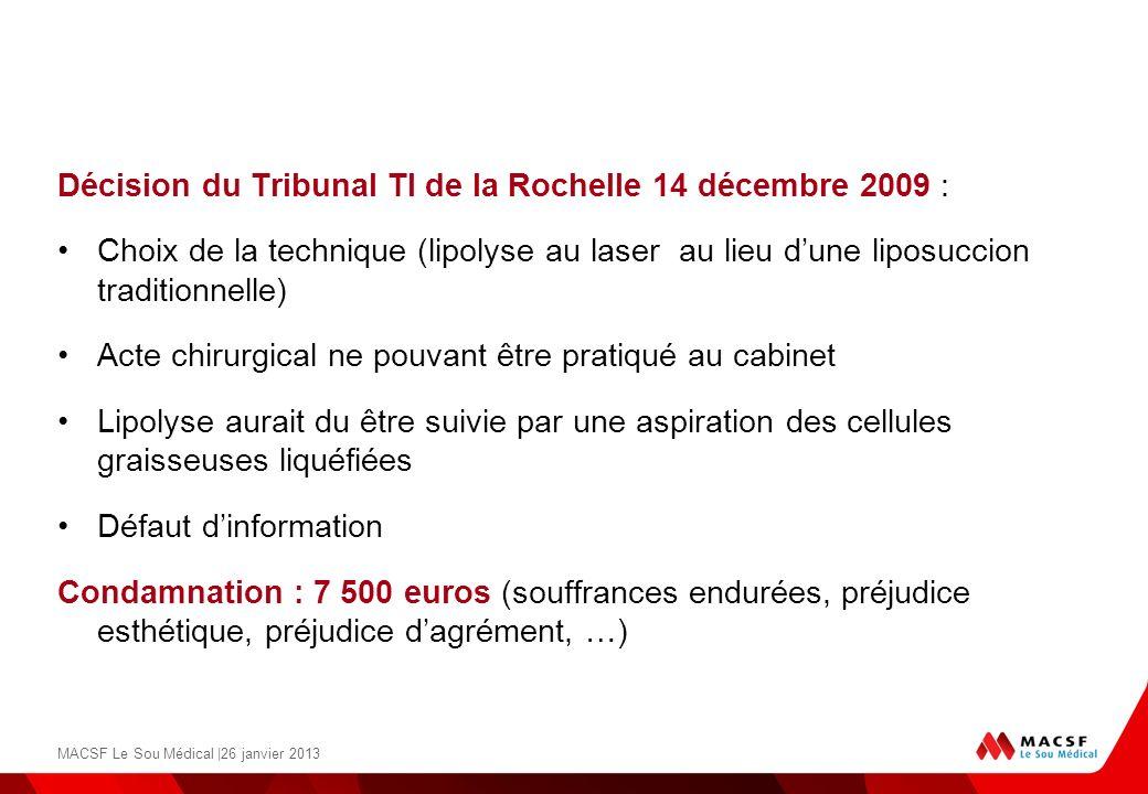 Décision du Tribunal TI de la Rochelle 14 décembre 2009 :