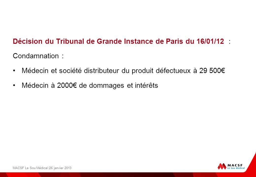 Décision du Tribunal de Grande Instance de Paris du 16/01/12 :