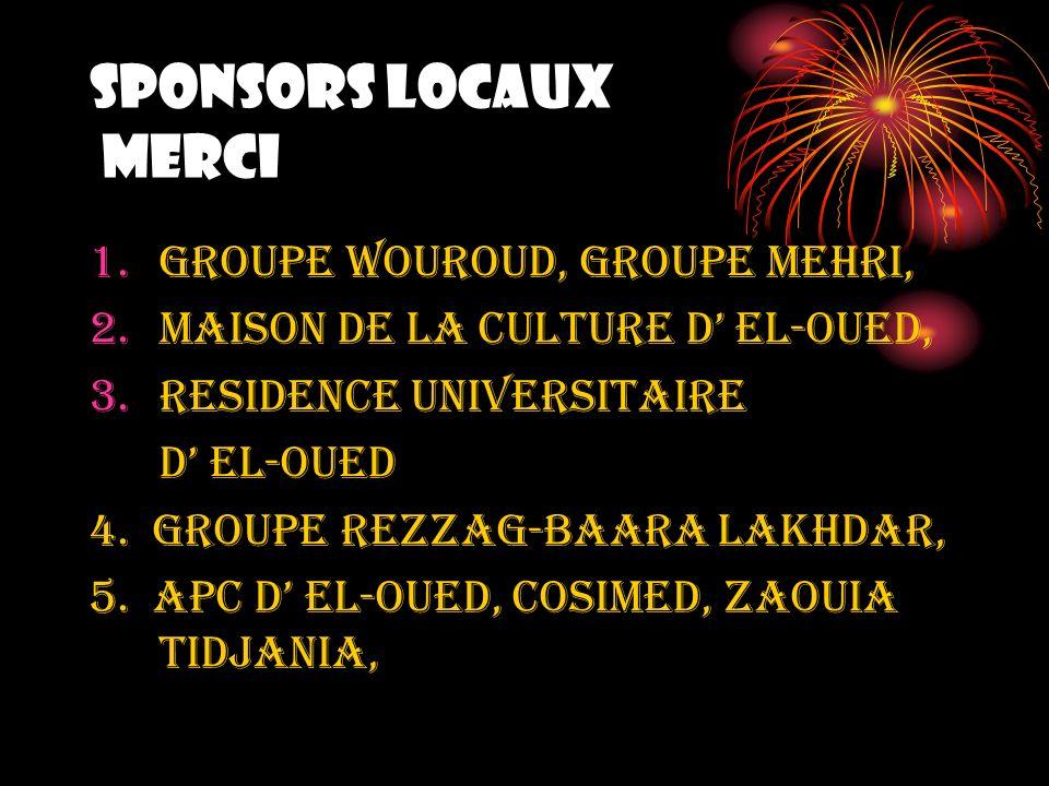SPONSORS LOCAUX MERCI GROUPE WOUROUD, GROUPE MEHRI,