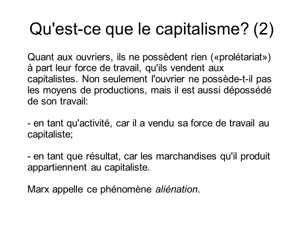 Qu est-ce que le capitalisme (2)