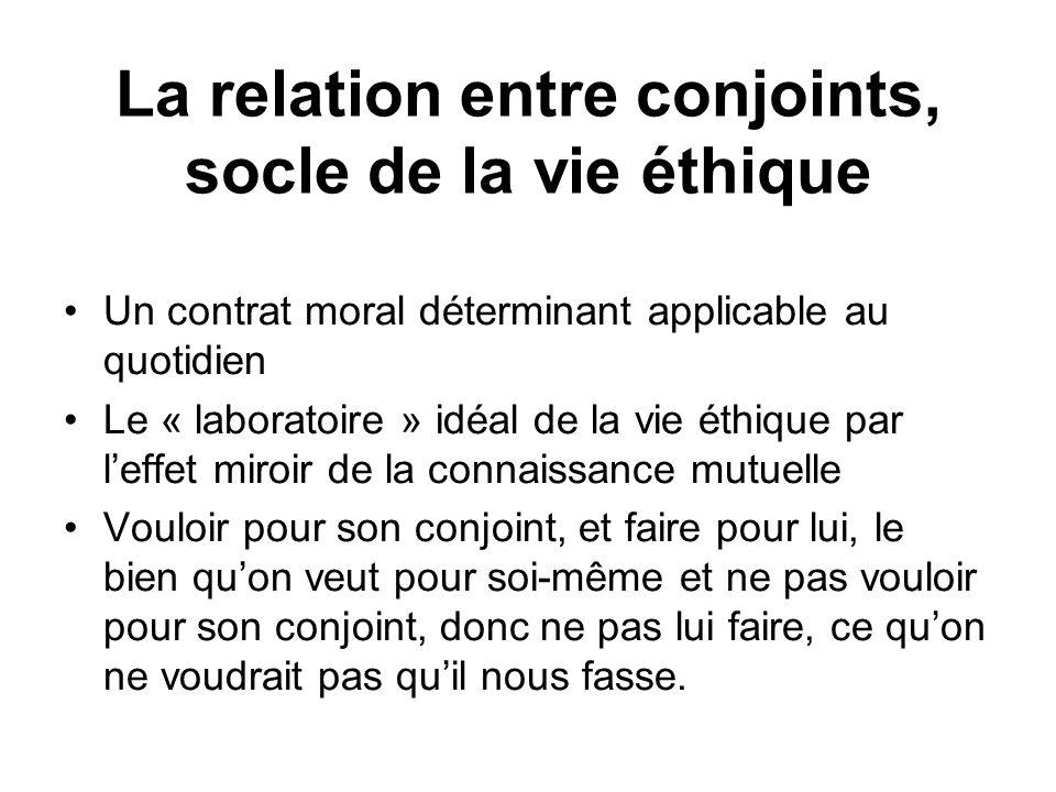 La relation entre conjoints, socle de la vie éthique