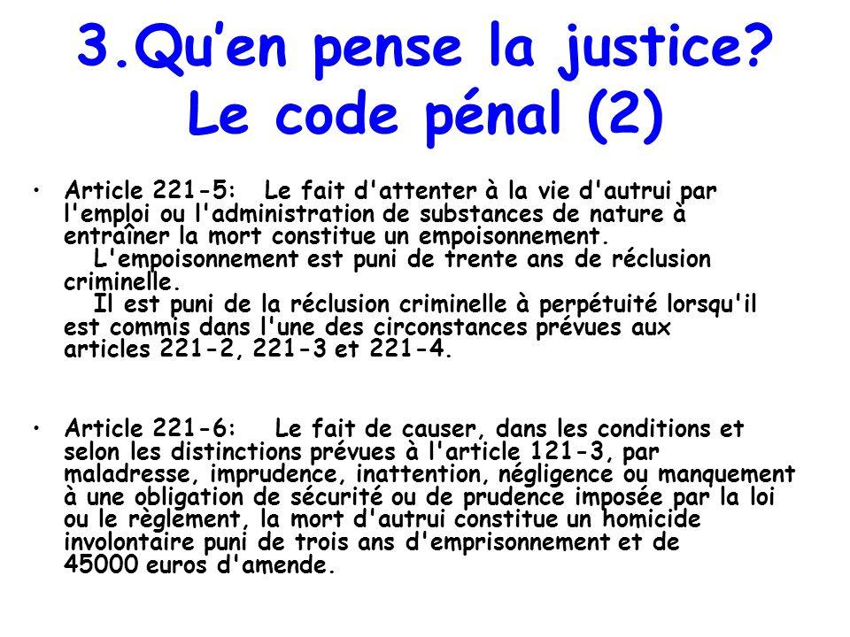 3.Qu'en pense la justice Le code pénal (2)