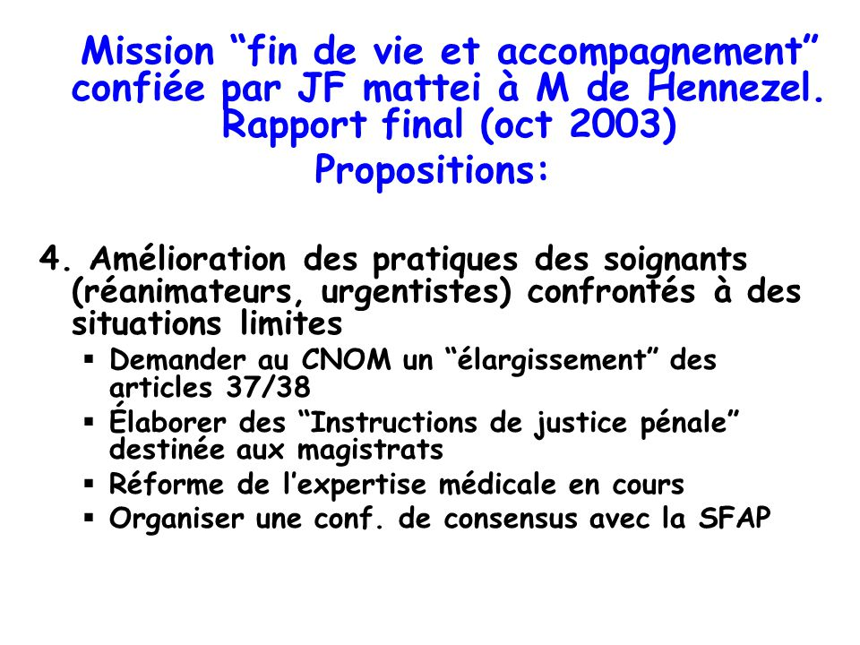 Mission fin de vie et accompagnement confiée par JF mattei à M de Hennezel. Rapport final (oct 2003)