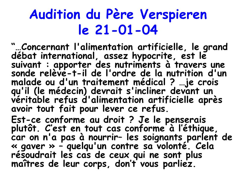 Audition du Père Verspieren le 21-01-04