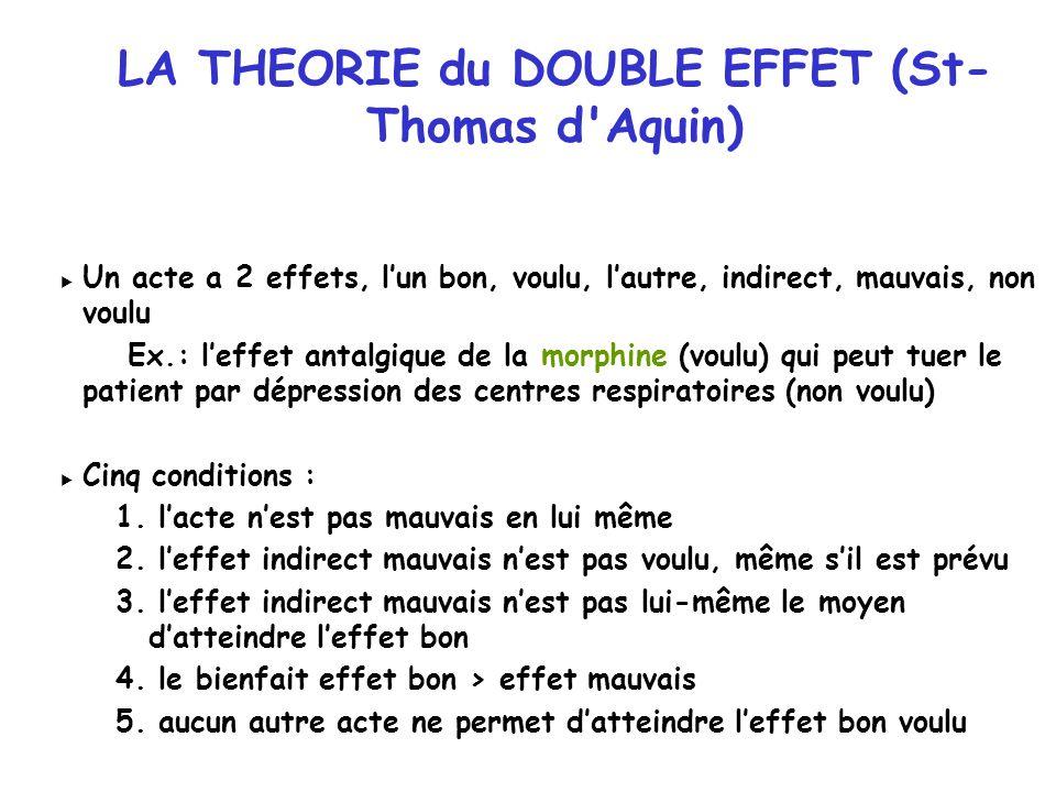 LA THEORIE du DOUBLE EFFET (St-Thomas d Aquin)