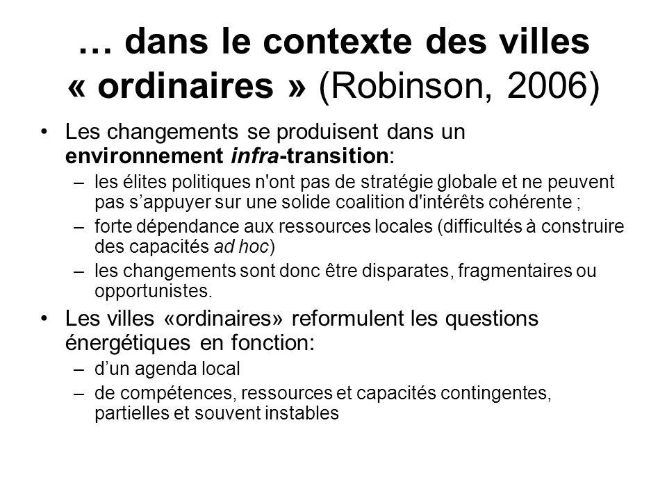 … dans le contexte des villes « ordinaires » (Robinson, 2006)