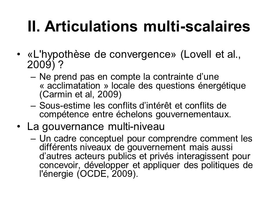 II. Articulations multi-scalaires