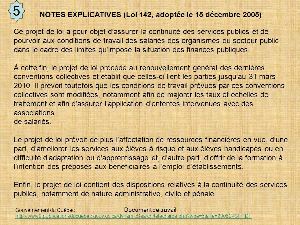 5 NOTES EXPLICATIVES (Loi 142, adoptée le 15 décembre 2005)