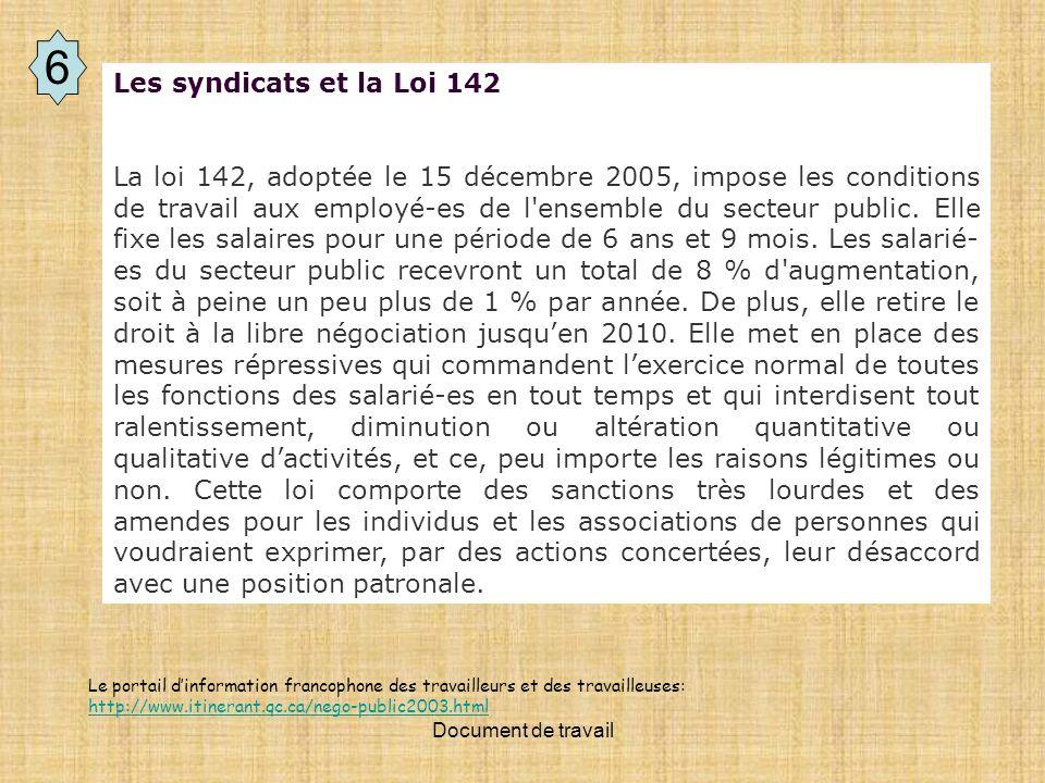 6 Les syndicats et la Loi 142.