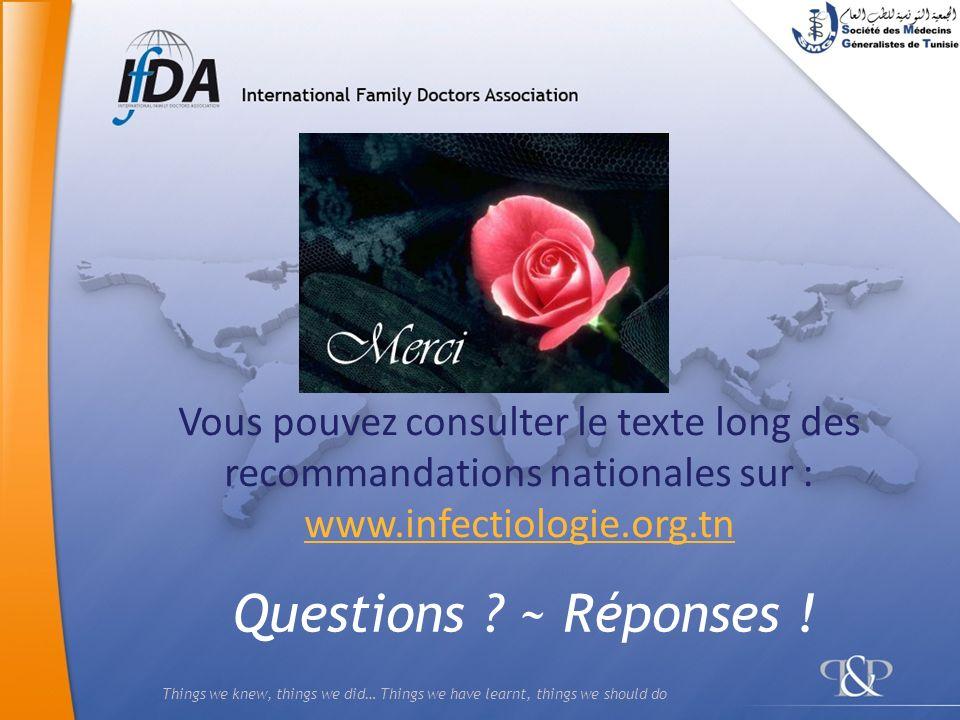Vous pouvez consulter le texte long des recommandations nationales sur : www.infectiologie.org.tn
