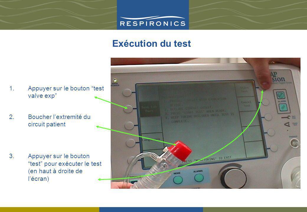 Exécution du test Appuyer sur le bouton test valve exp