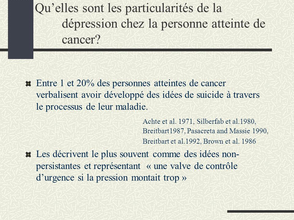 Qu'elles sont les particularités de la dépression chez la personne atteinte de cancer