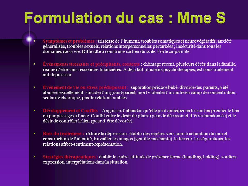 Formulation du cas : Mme S