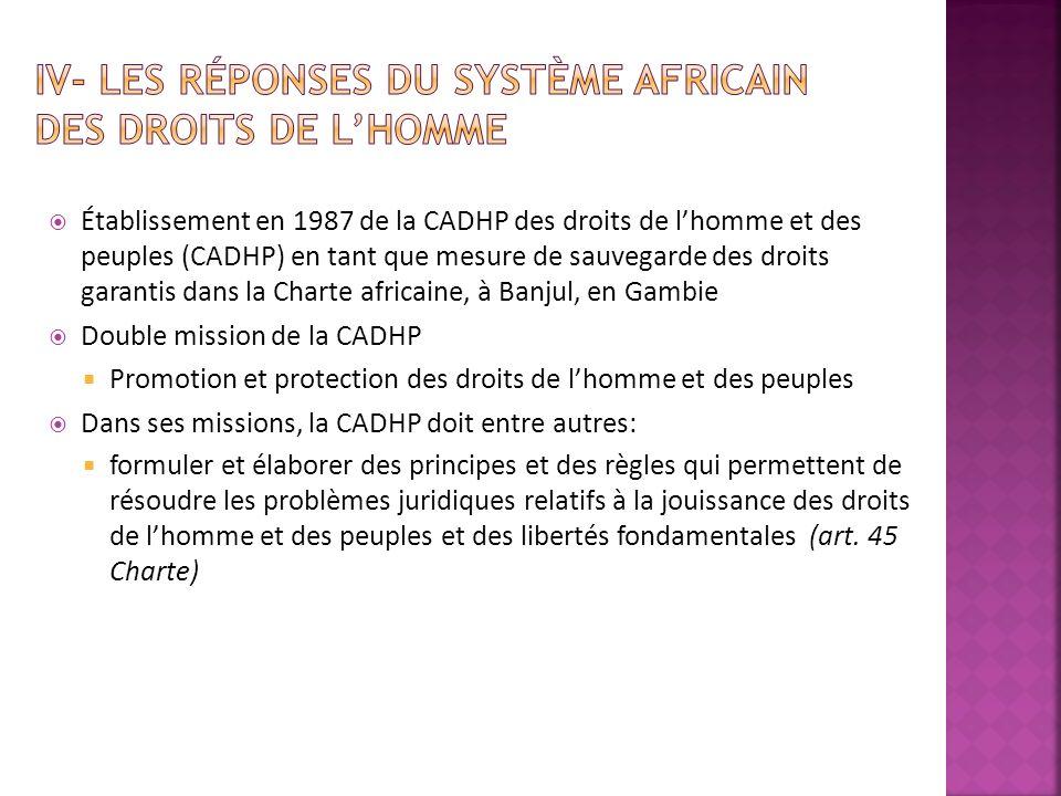 IV- Les réponses du système africain des droits de l'homme