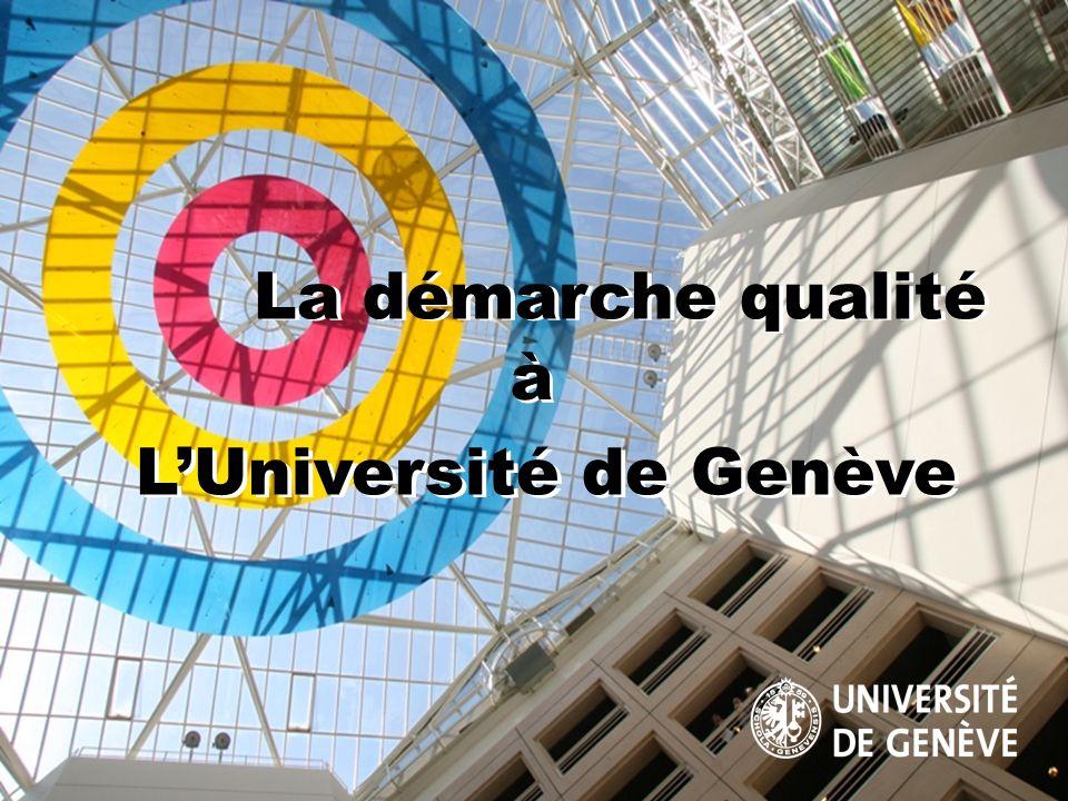 La démarche qualité à L'Université de Genève