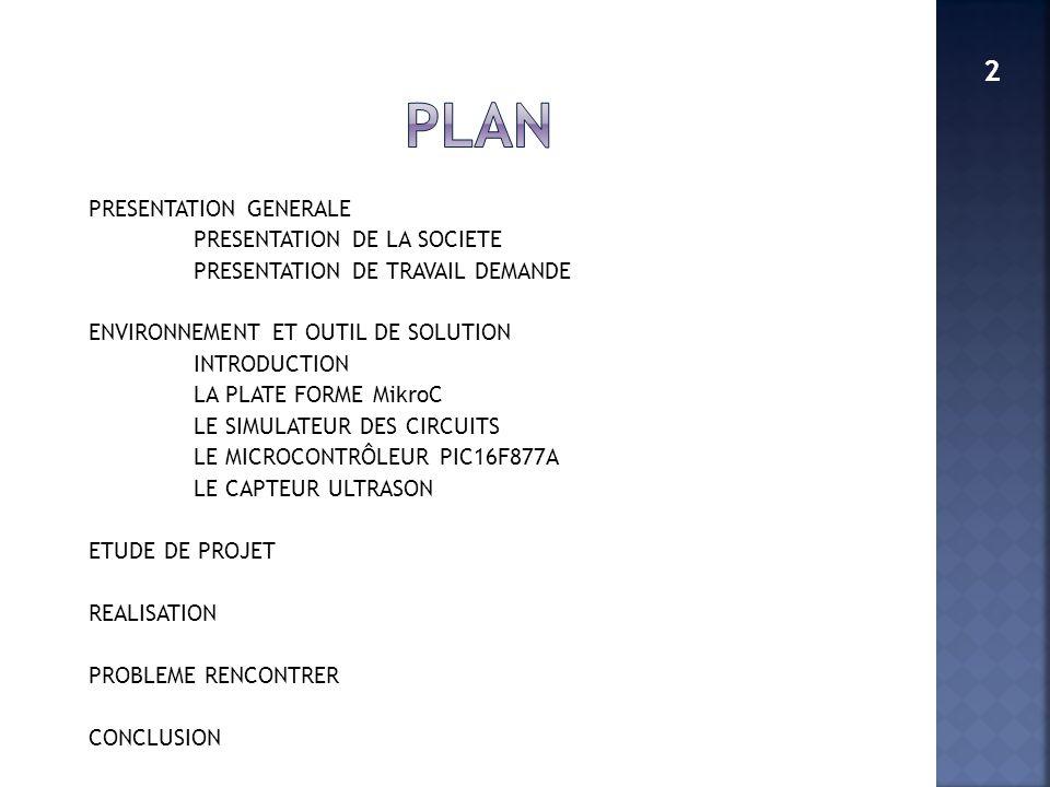 PLAN PRESENTATION GENERALE PRESENTATION DE LA SOCIETE