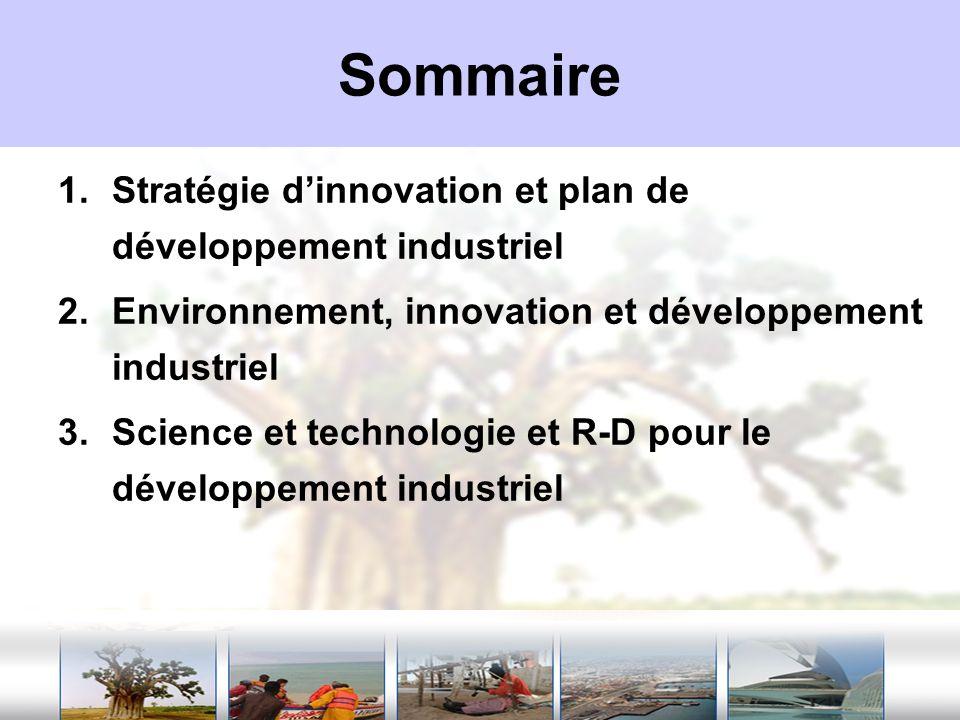 Sommaire Stratégie d'innovation et plan de développement industriel