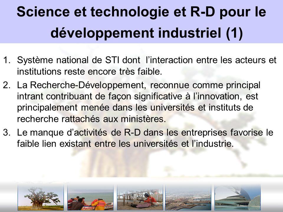 Science et technologie et R-D pour le développement industriel (1)