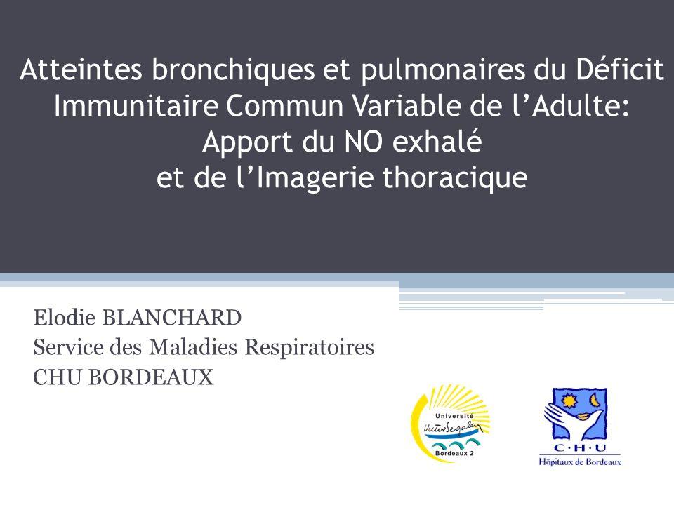 Elodie BLANCHARD Service des Maladies Respiratoires CHU BORDEAUX