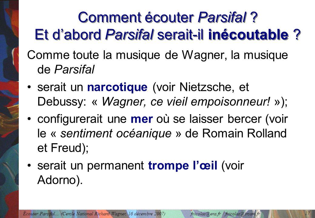 Comment écouter Parsifal Et d'abord Parsifal serait-il inécoutable