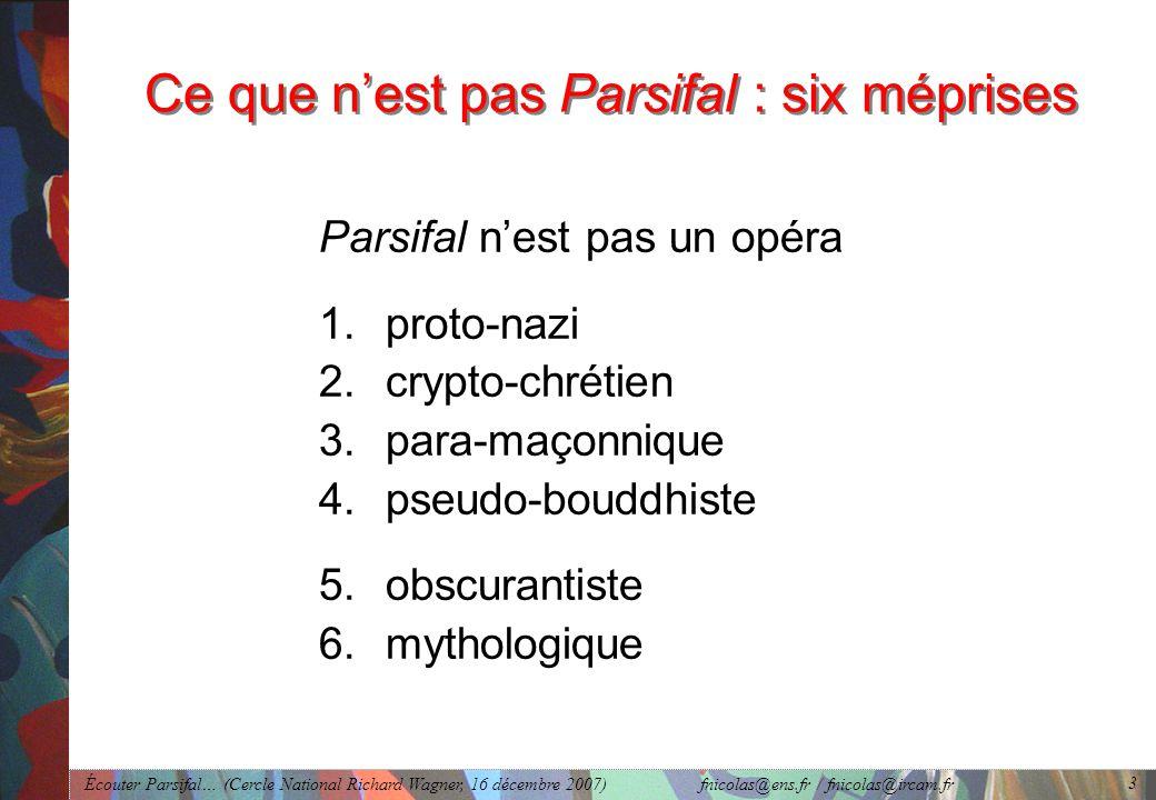 Ce que n'est pas Parsifal : six méprises