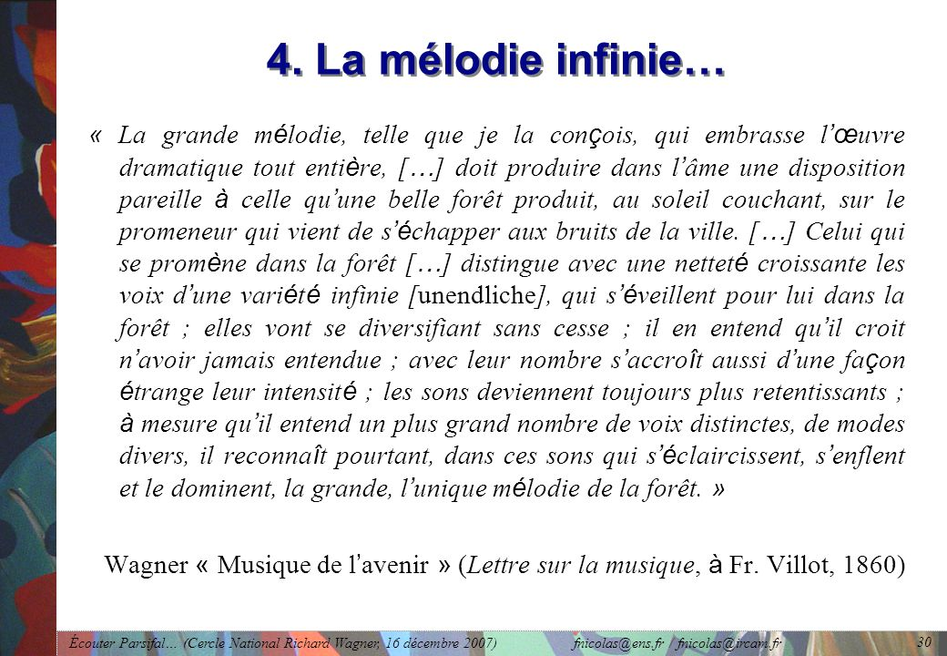 4. La mélodie infinie…