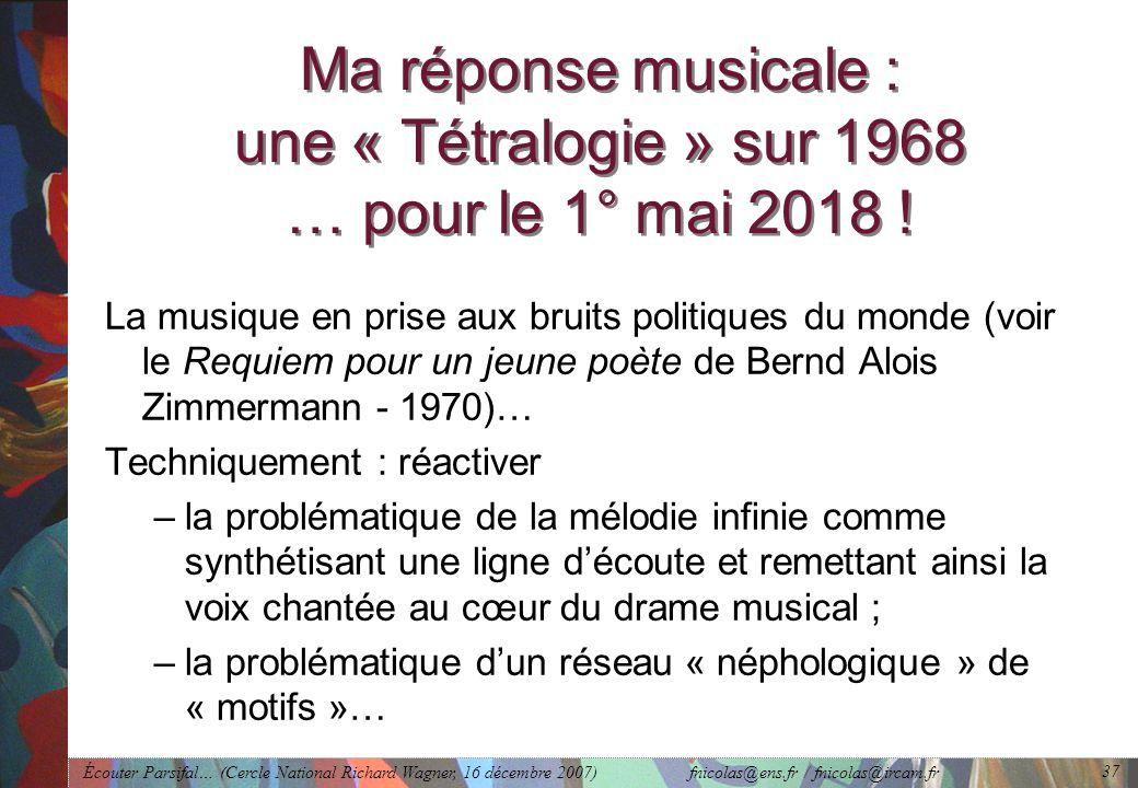 Ma réponse musicale : une « Tétralogie » sur 1968 … pour le 1° mai 2018 !