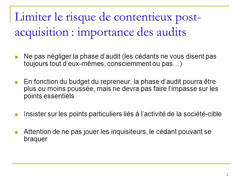 Limiter le risque de contentieux post-acquisition : importance des audits