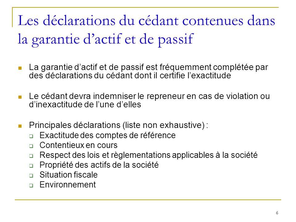 Les déclarations du cédant contenues dans la garantie d'actif et de passif