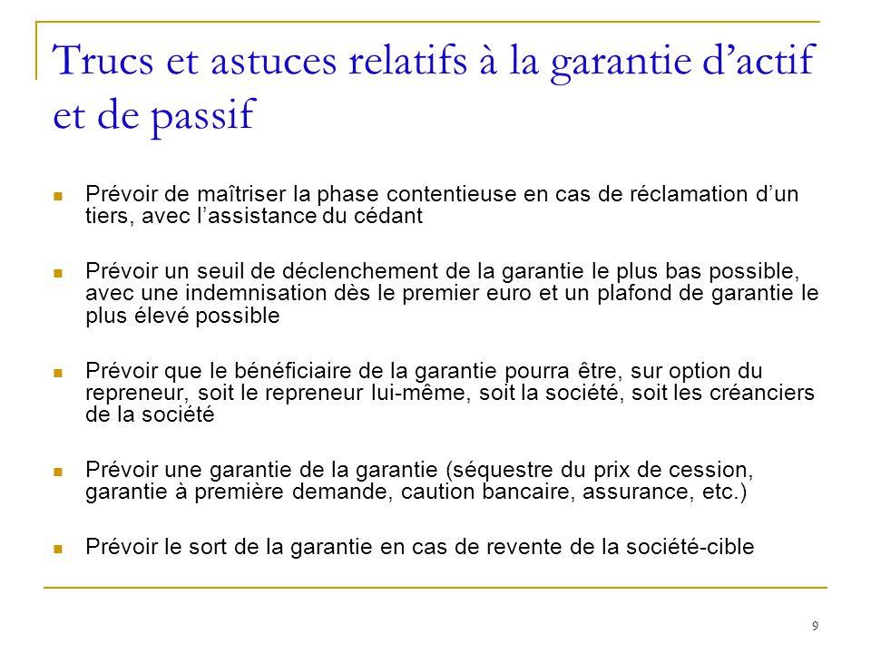 Trucs et astuces relatifs à la garantie d'actif et de passif