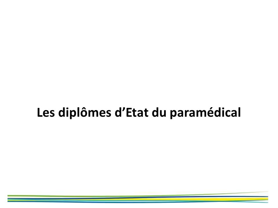 Les diplômes d'Etat du paramédical
