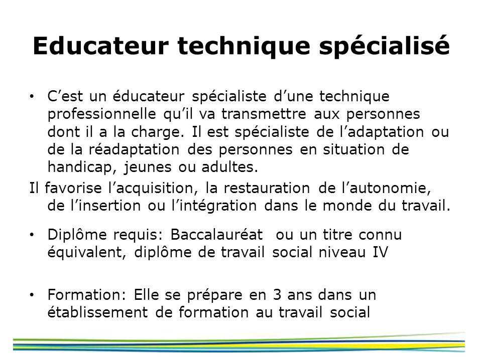 Educateur technique spécialisé
