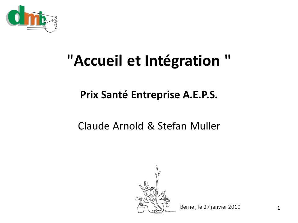 Accueil et Intégration Prix Santé Entreprise A.E.P.S.