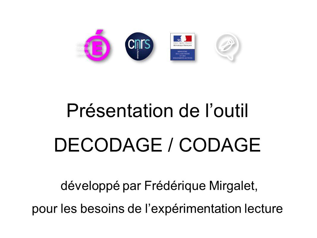 Présentation de l'outil DECODAGE / CODAGE