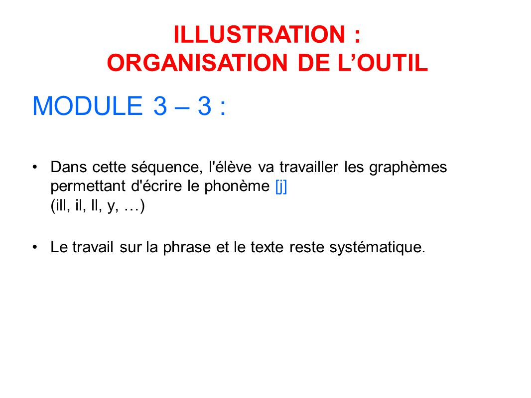 ILLUSTRATION : ORGANISATION DE L'OUTIL