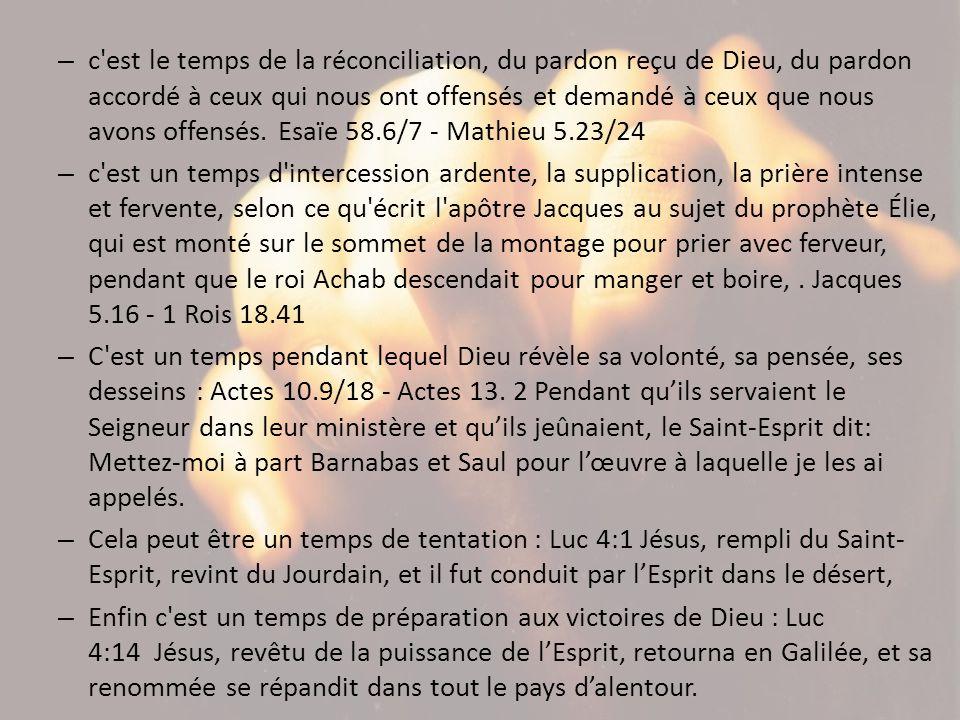c est le temps de la réconciliation, du pardon reçu de Dieu, du pardon accordé à ceux qui nous ont offensés et demandé à ceux que nous avons offensés. Esaïe 58.6/7 - Mathieu 5.23/24