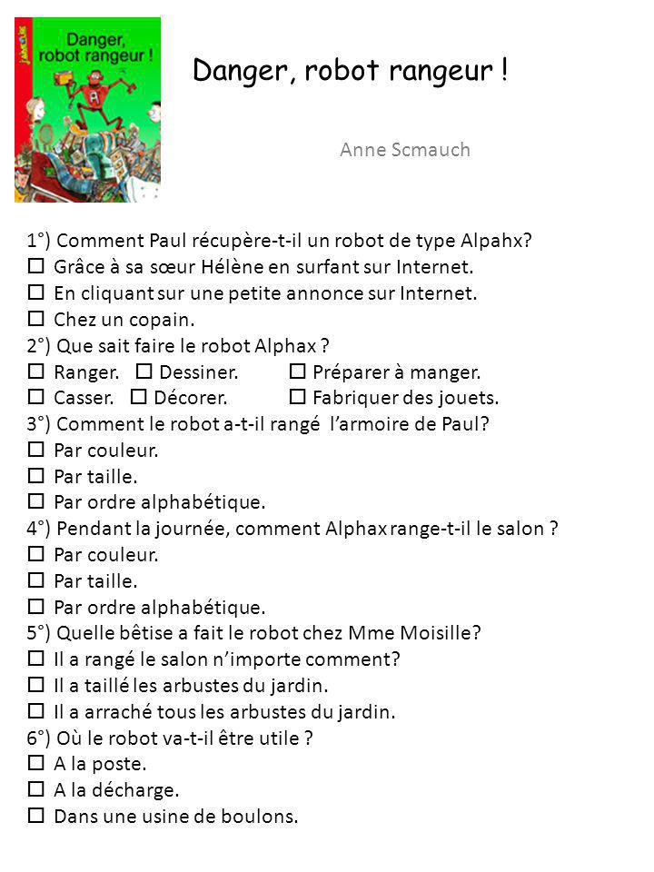 Danger, robot rangeur ! Anne Scmauch