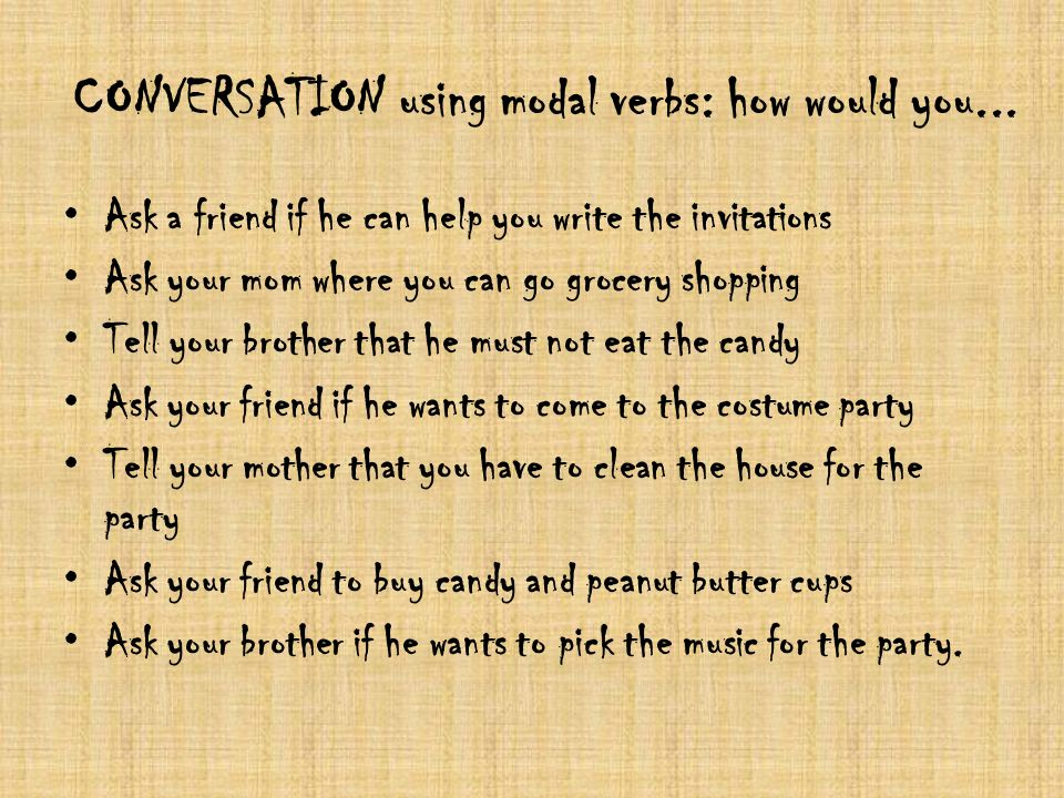 CONVERSATION using modal verbs: how would you...
