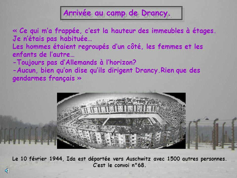 Arrivée au camp de Drancy.