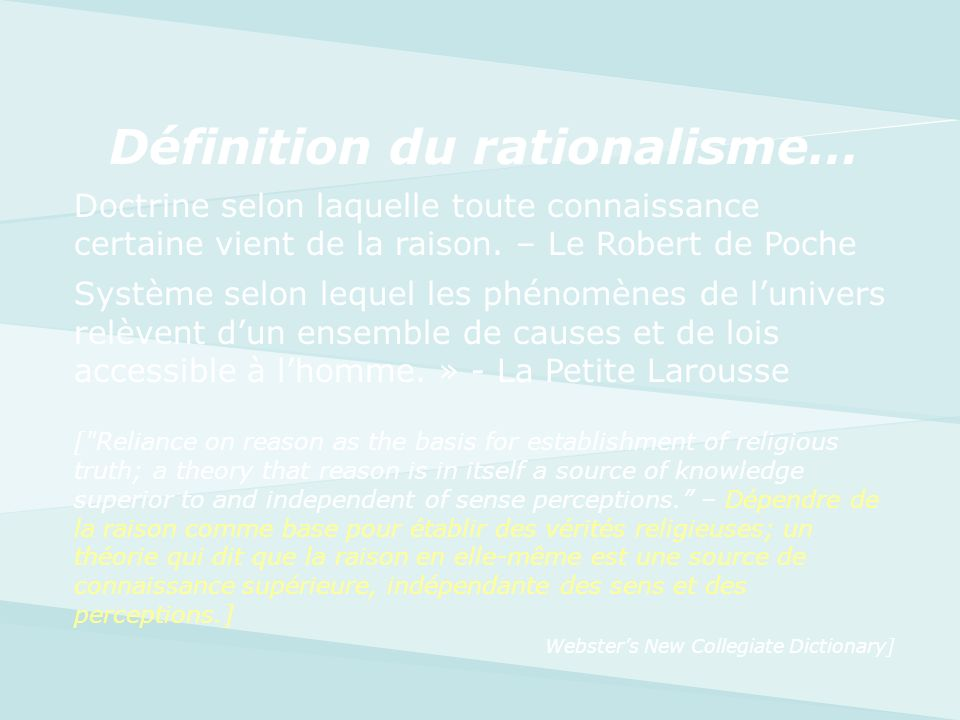 Définition du rationalisme…