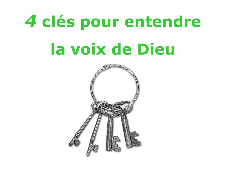 4 clés pour entendre la voix de Dieu 2