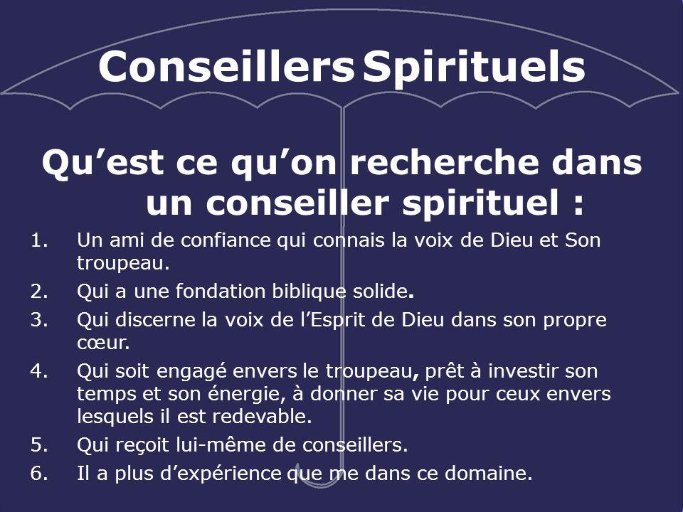 Qu'est ce qu'on recherche dans un conseiller spirituel :