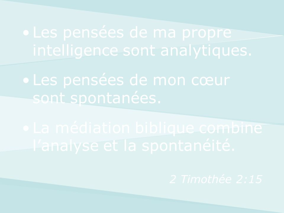 Les pensées de ma propre intelligence sont analytiques.