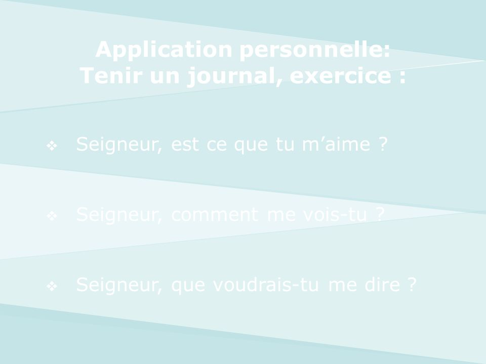 Application personnelle: Tenir un journal, exercice :