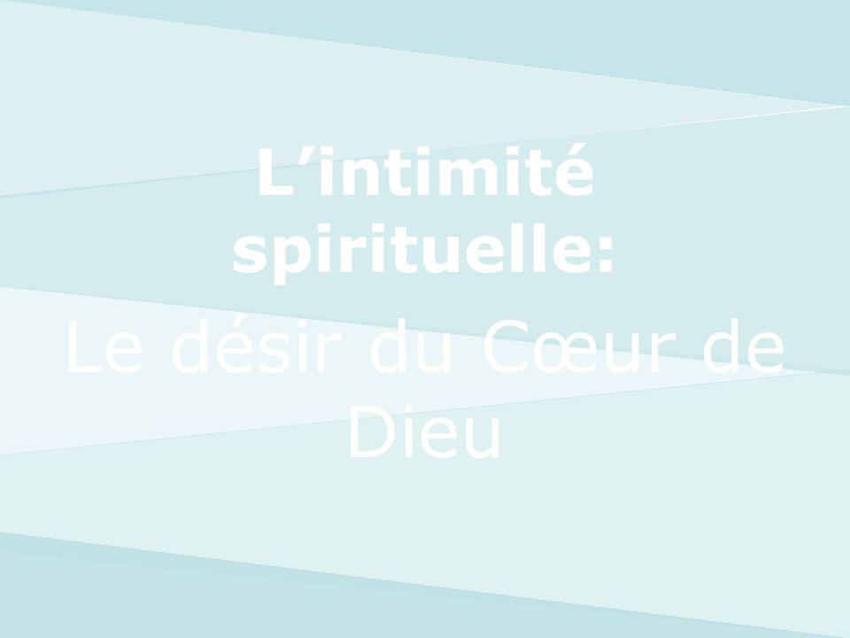 L'intimité spirituelle: