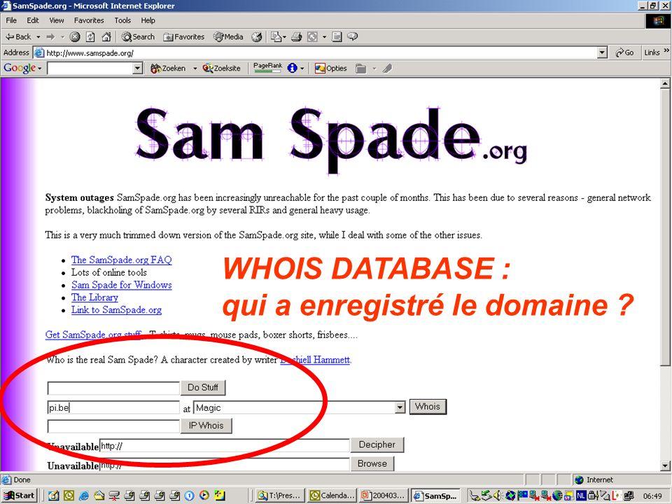 WHOIS DATABASE : qui a enregistré le domaine