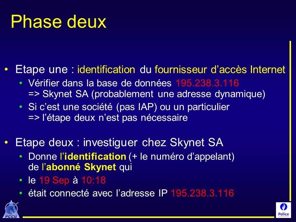 Phase deux Etape une : identification du fournisseur d'accès Internet
